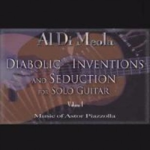 Diabolic Inventions and Seduction for Solo Guitar, Vol. 1: Music of Astor Piazzolla [CD]