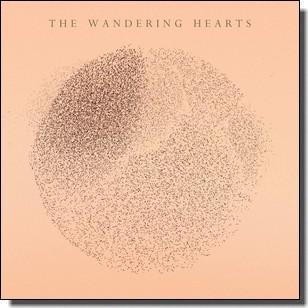 The Wandering Hearts [CD]
