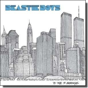To the 5 Boroughs [CD]