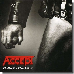 Balls to the Wall [CD]