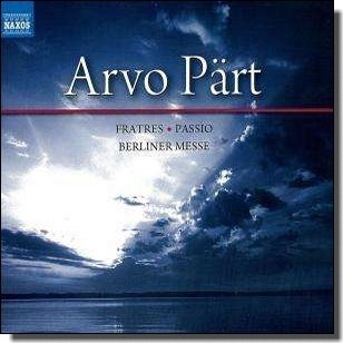 Fratres; Passio; Berliner Messe [3CD]