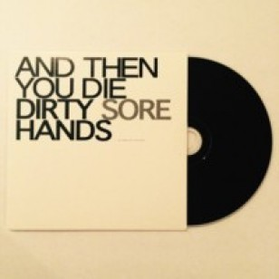 Dirty Hands EP / Sore EP [CD]