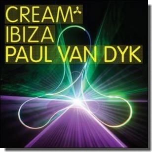 Cream Ibiza: Mixed by Paul Van Dyk [2CD]
