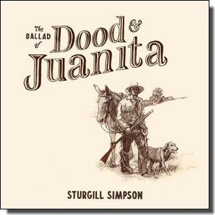The Ballad of Dood & Juanita [CD]
