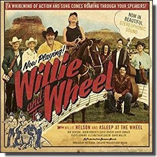 Willie And The Wheel [CD]