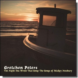 The Night You Wrote That Song: The Songs of Mickey Newbury [CD]