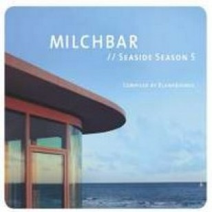 Milchbar Seaside Season 5 [CD]