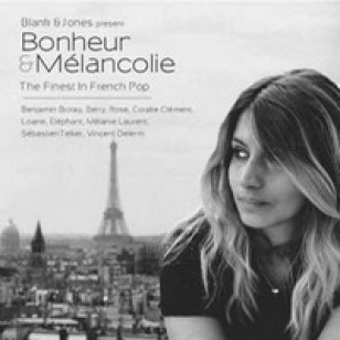 Bonheur & Melancolie: The Finest In French Pop [CD]