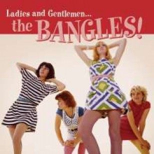 Ladies And Gentlemen... The Bangles! [CD]