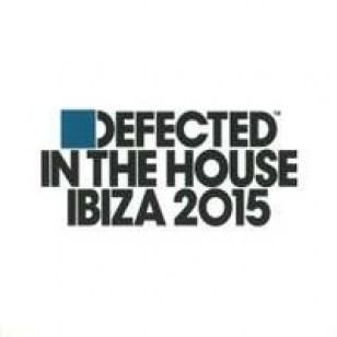 Defected In The House: Ibiza 2015 [3CD]