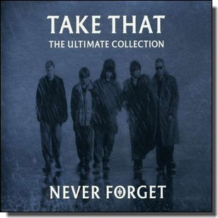 Never Forget: The Ultimate Collection [CD]