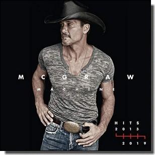 McGraw Machine Hits: 2013-2019 [CD]