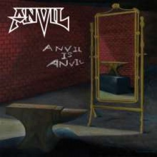 Anvil Is Anvil [CD]