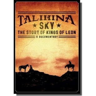 Talihina Sky: The Story of Kings Of Leon - A Documentary [DVD]