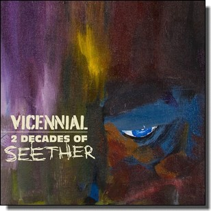 Vicennial - 2 Decades of Seether [CD]