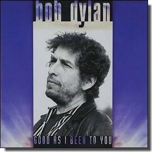 Good As I Been To You [LP]