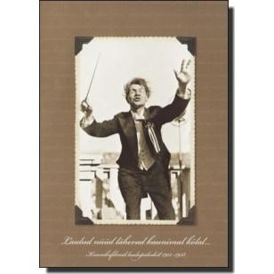 Laulud nüüd lähevad kaunimal kõlal... Kroonikafilmid laulupidudest 1913-1938 [DVD]