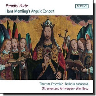 Paradisi Porte - Vocal and instrumental Music around 1500 relating to Hans Memling's famous Painting [CD]