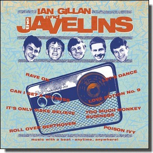 Raving with Ian Gillan & The Javelins [CD]