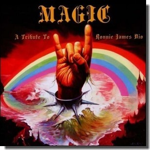 Magic - A Tribute Album to Ronnie James Dio [CD]