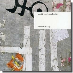 Silence Is Sexy [CD]