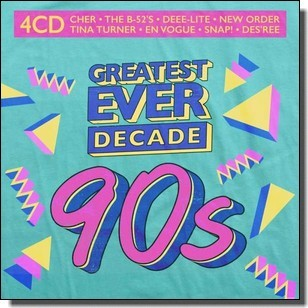 Greatest Ever Decade: The Nineties [4CD]
