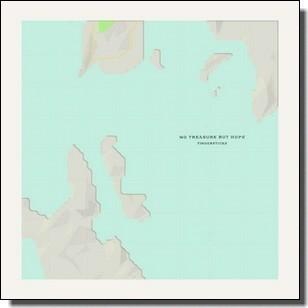 No Treasure But Hope [CD]