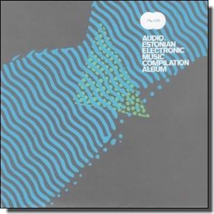 Audio - Estonian Electronic Music Compilation Album [CD]