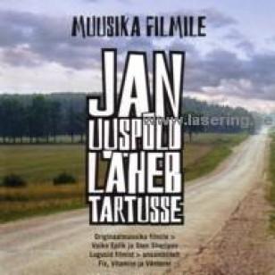 Jan Uuspõld läheb Tartusse [CD]