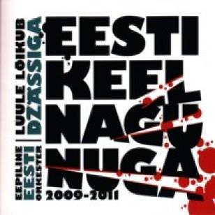 Eesti keel nagu nuga [CD]