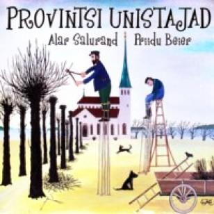 Provintsi unistajad [CD]