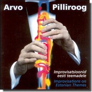 Improvisatsioonid eesti teemadele [CD]