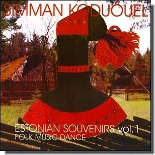 Simman koduõuel - Estonian Souvenirs Vol. 1: Folk Music Dance [CD]