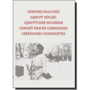 Udmurdi palvused | Udmurt Prayer Ceremonies [DVD]