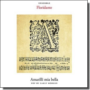 Amarilli mia bella - Pop of Early Modern [CD]
