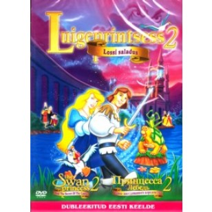 Luigeprintsess 2: Lossi saladus / The Swan Princess: The Secret of the Castle [DVD]