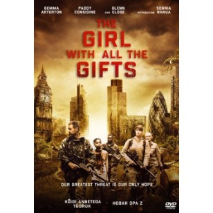Kõigi annetega tüdruk / The Girl with All the Gifts [DVD]