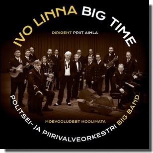 Ivo Linna Big Time - Moevooludest hoolimata [CD]