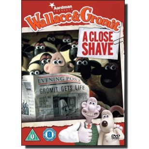 Wallace and Gromit: A Close Shave [DVD]