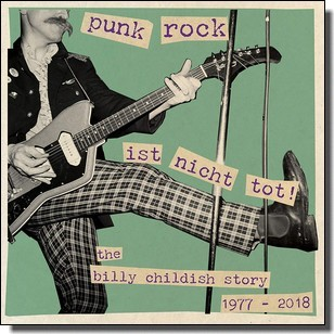 Punk Rock ist nicht tot: The Billy Childish Story [2CD]