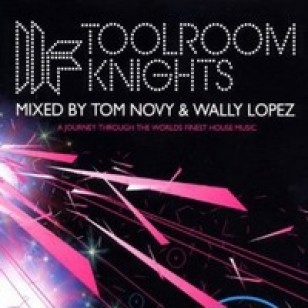 Toolroom Knights Mixed by Tom Novy and Wally Lopez [2CD]