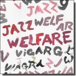 Welfare Jazz [CD]