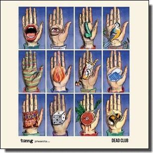 Tunng Presents... Dead Club [CD]