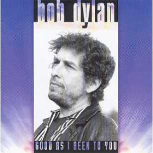 Good As I Been To You [CD]