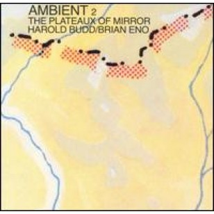 Ambient 2: The Plateaux of Mirror [CD]