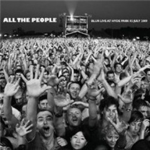 All The People... Blur Live At Hyde Park 02 July 2009 [2CD]