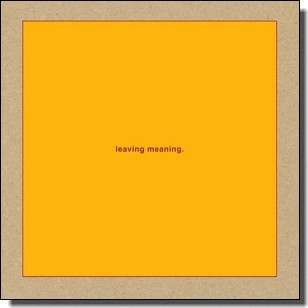 Leaving Meaning [2CD]