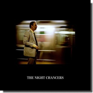 The Night Chancers [CD]