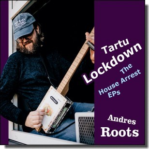 Tartu Lockdown: the House Arrest EPs [CD]