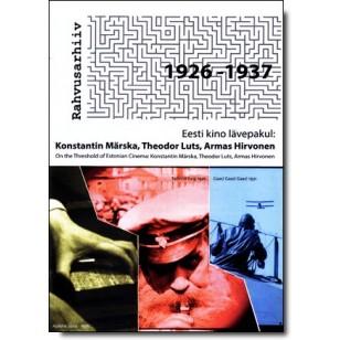 Eesti kino lävepakul: Konstantin Märska, Theodor Luts, Armas Hirvonen [DVD]